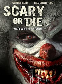 Scary or Die poster